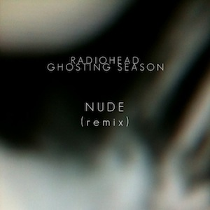 Ghosting Season - Nude [Remix]