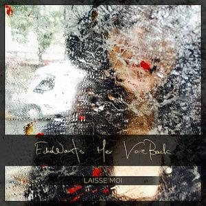 EchoWants Her VoiceBack - Laisse Moi