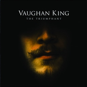 Vaughan King - The Triumphant